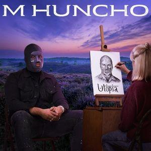 Download M Huncho – Utopia Album 2019 – HipHopLight – Stream
